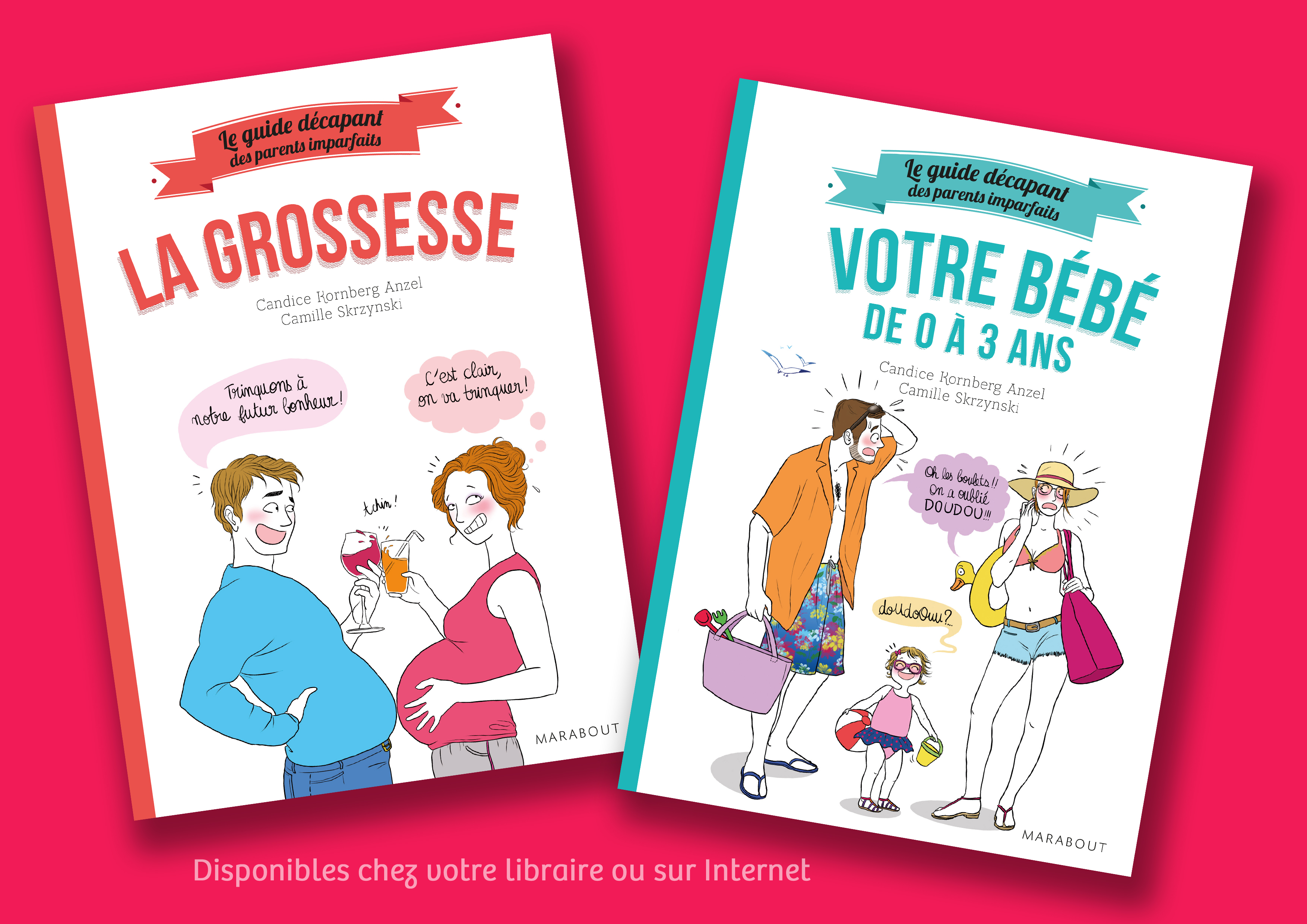 Le guide des Parents Imparfaits - par Camille Skrzynski & Candice Anzel